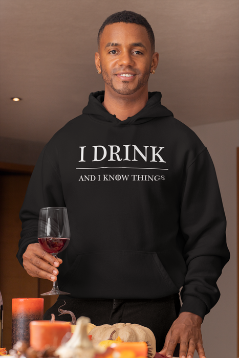 I Drink and I Know Things Black T Shirt Sweatshirt