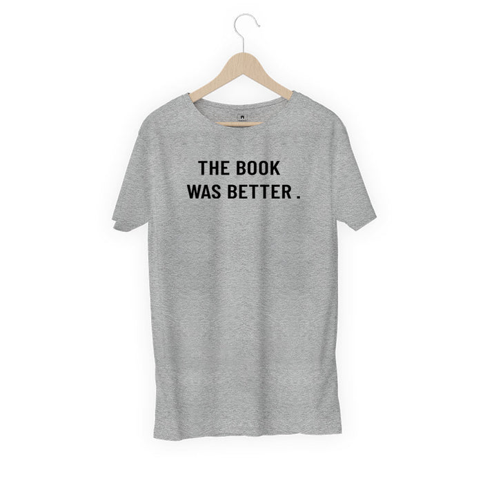 2408-the-book-was-better-women-half-t-shirt