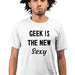 278-geek-is-the-new-sexy-men-half-t-shirt