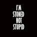 815-i'm-stoned-not-stupid-men-half-t-shirt