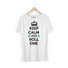 821-keep-calm-and-roll-one-men-half-t-shirt