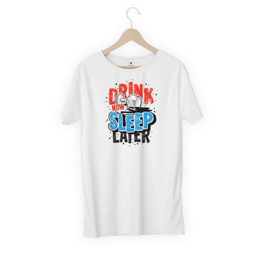 2674-drink-now-sleep-later-women-half-t-shirt
