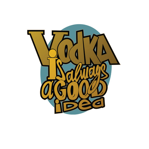 2688-vodka-is-always-a-good-idea-women-half-t-shirt