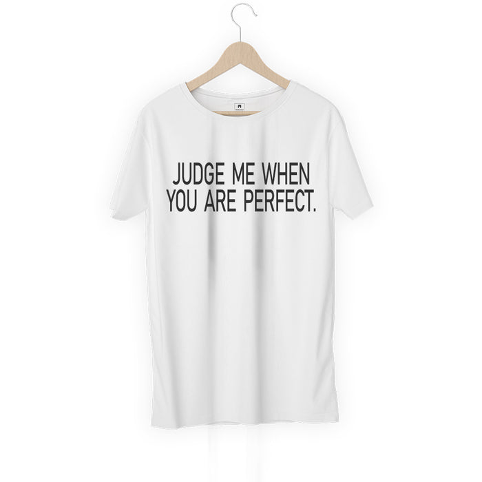 436-judge-me-when-you-perfect-men-half-t-shirt
