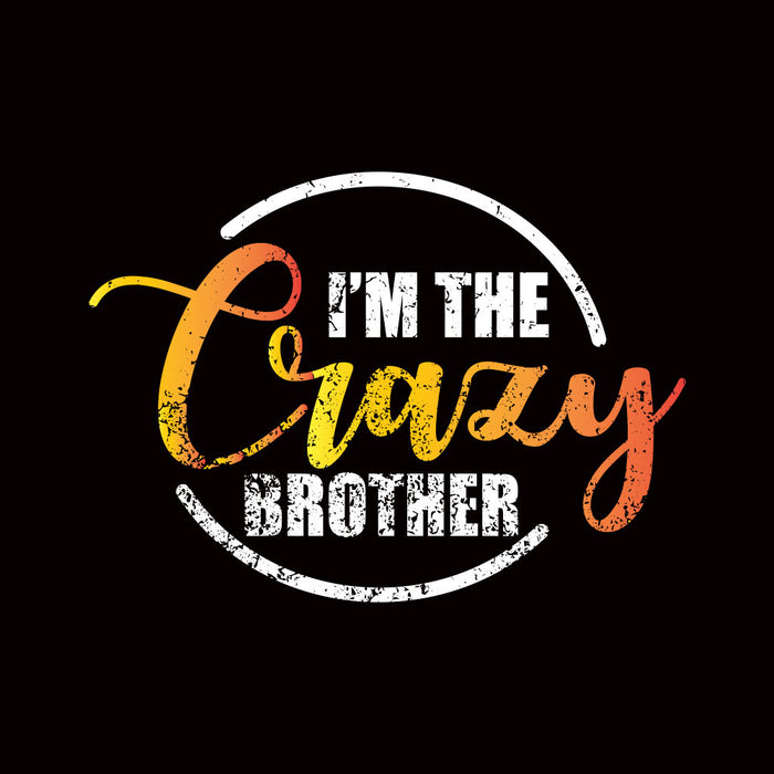 2005-i'm-crazy-brother-men-half-t-shirt