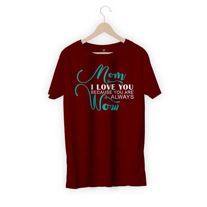 2035-mom-you-are-wow-men-half-t-shirt