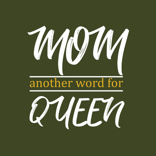 3550-mom-another-word-for-queen-women-half-t-shirt