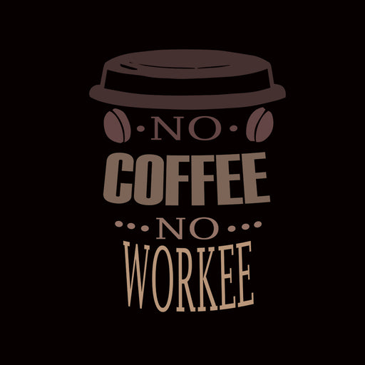 1816-no-coffee,-no-workee-men-half-t-shirt