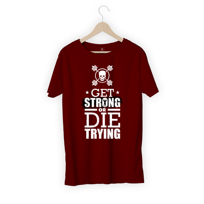 1771-get-strong-or-die-trying-men-half-t-shirt