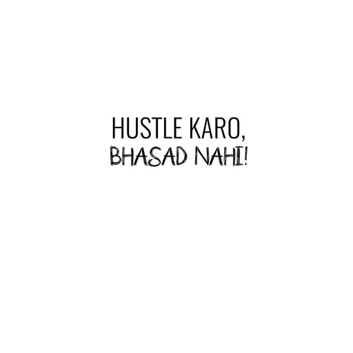 1057-hustle-karo,-bhasad-nahi-men-half-t-shirt