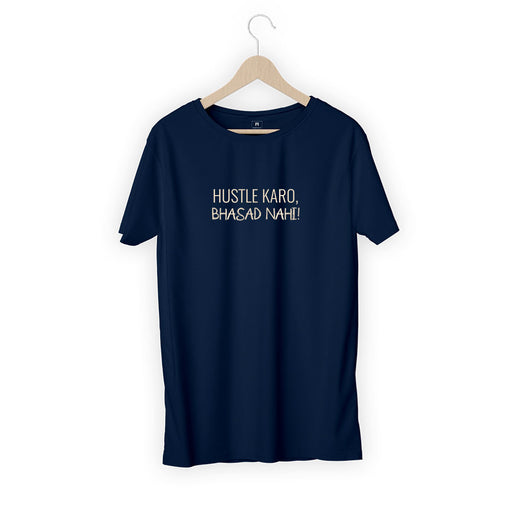 1058-hustle-karo,-bhasad-nahi-men-half-t-shirt
