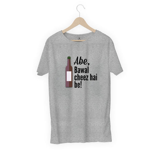 2866-abe,-bawal-cheez-hai-be!-women-half-t-shirt