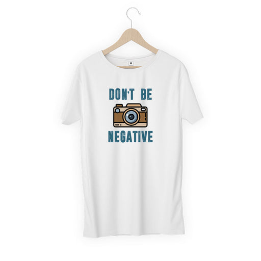 2996-don't-be-negative-women-half-t-shirt