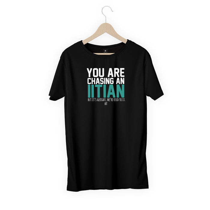 1413-you-are-chasing-an-iitian-men-half-t-shirt
