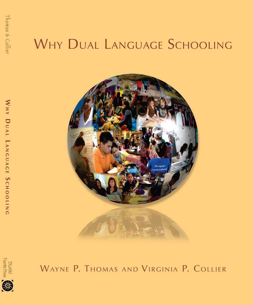 Book 4 - Why Dual Language Schooling