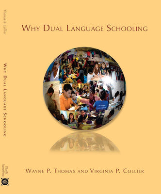 Book 4 - Why Dual Language Schooling - Velàzquez Press | Biliteracy