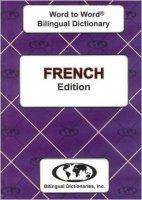 French Word to Word® Bilingual Dictionary