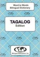 Tagalog Word to Word® Bilingual Dictionary
