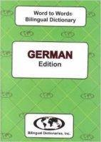 German Word to Word® Bilingual Dictionary