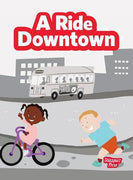 A Ride Downtown (Big Book)