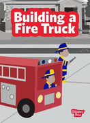Building a Fire Truck (Big Book)