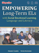 Empowering Long-Term ELs with Social Emotional Learning, Language, and Literacy - PREORDER - Velàzquez Press | Biliteracy