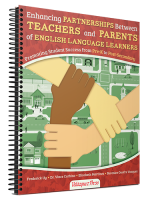 Enhancing Partnerships Between Teachers and Parents of English Language Learners