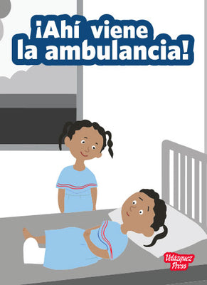 ¡Ahí viene la ambulancia! (Big Book)