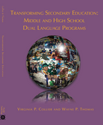 Transforming Secondary Education: Middle and High School Dual Language Programs eBook + Video