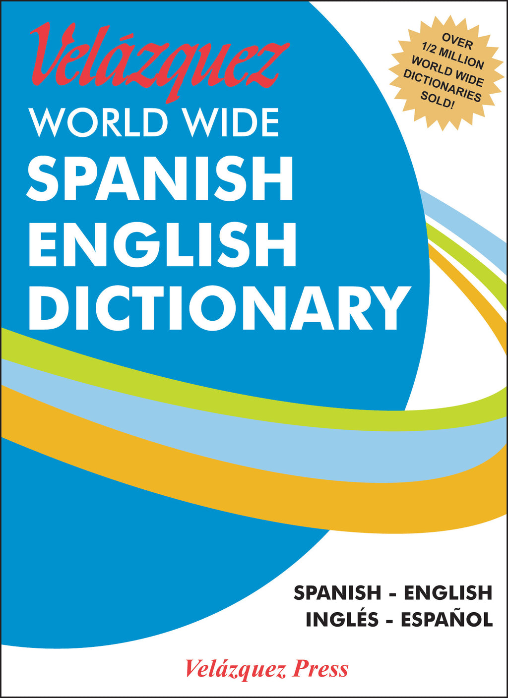 Velázquez World Wide Spanish English Dictionary