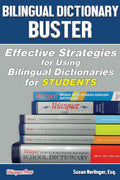 PREORDER: Bilingual Dictionary Buster: Effective Strategies for Using Bilingual Dictionaries for Students - Velàzquez Press | Biliteracy