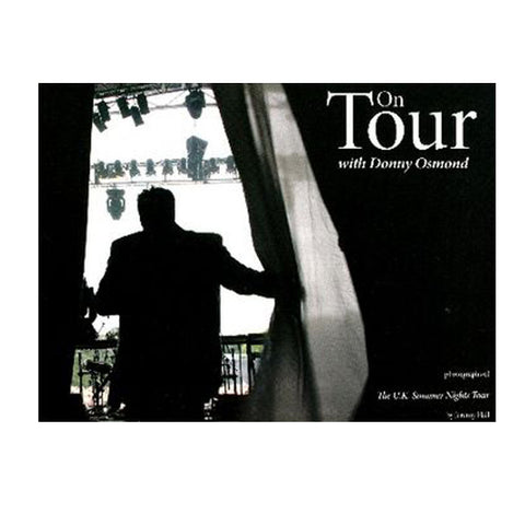 On Tour with Donny Osmond - UK Summer Nights Tour Book