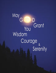 May God Grant You Wisdom, Courage & Serenity #24a