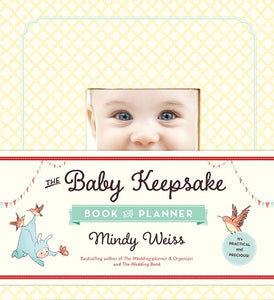 Workman: The Baby Keepsake Book and Planner
