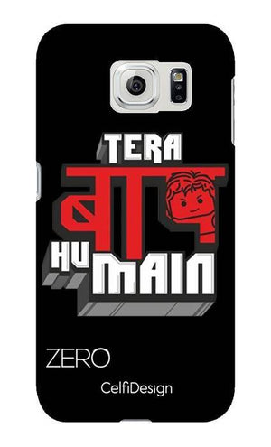 Slim Case for Galaxy S6 Tera Baap Hu Main