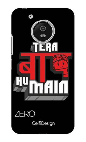 Slim Case for Moto G5 Tera Baap Hu Main