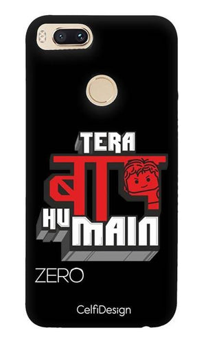 Slim Case for Mi A1 Tera Baap Hu Main