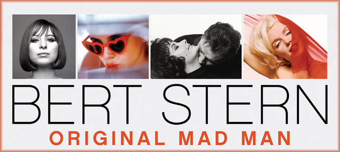 Shannah Laumeister on Bert Stern: Original Madman by Bill Biss