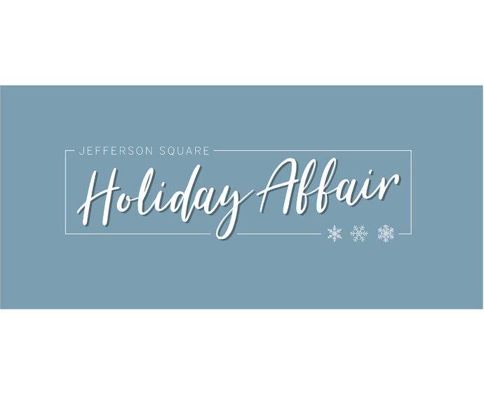 Jefferson Square Holiday Affair - November 29