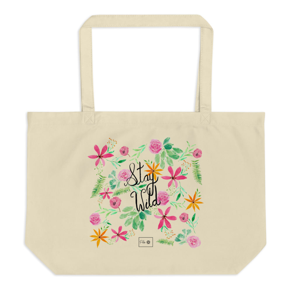 Stay Wild Large Organic Tote Bag