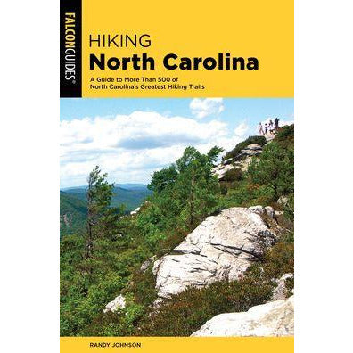 Falcon Guide: Hiking North Carolina by Randy Johnson