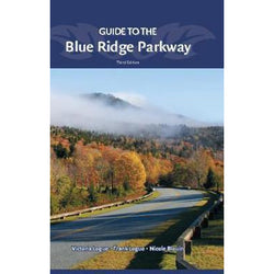 Guide to the Blue Ridge Parkway 3rd Edition