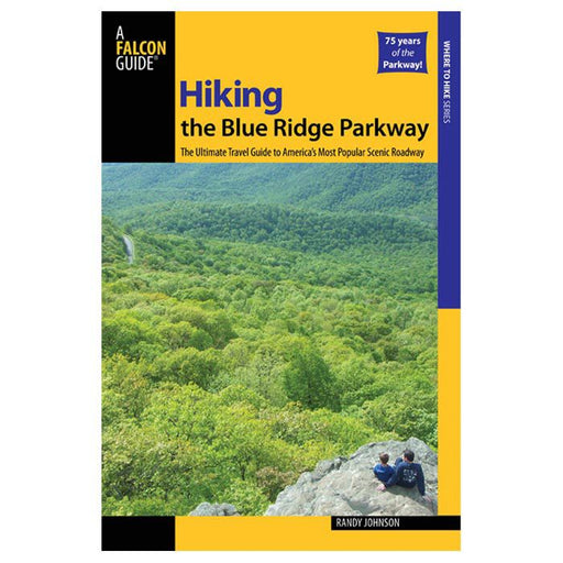 Falcon Guides: Hiking the Blue Ridge Parkway