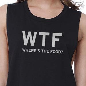 Where's the Food Crop Top Work Out Shirt Funny Gym T-Shirt