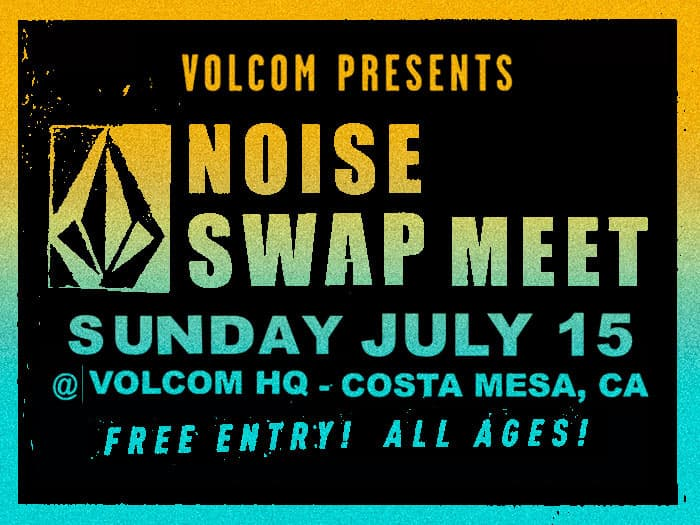 Swap Meet At Volcom Hq Ft. Record Vendors, Live Music, Custom Van Show + Premiere Of Head Noise