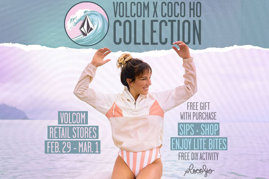 Coco Ho Collection Events at Volcom Retail Stores This Weekend