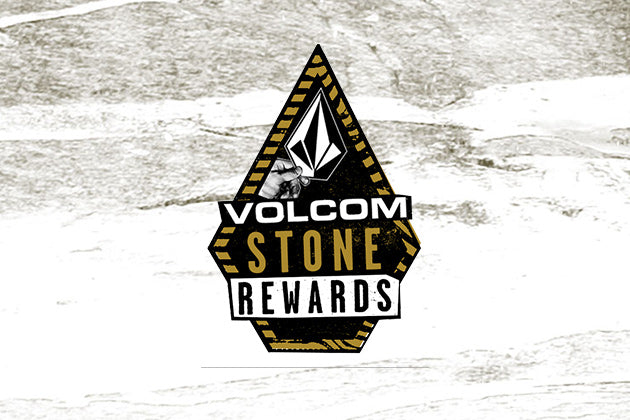 1862bf85460d BECOME A VOLCOM STONE REWARDS MEMBER!