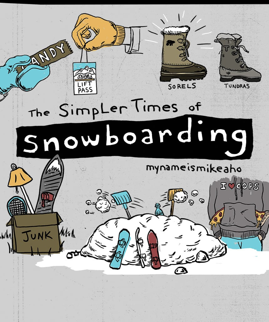the simpler times of snowboarding