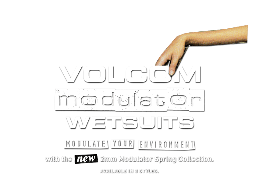 volcom modulator wetsuits modulate your environment with the new 2mm modulator spring collection