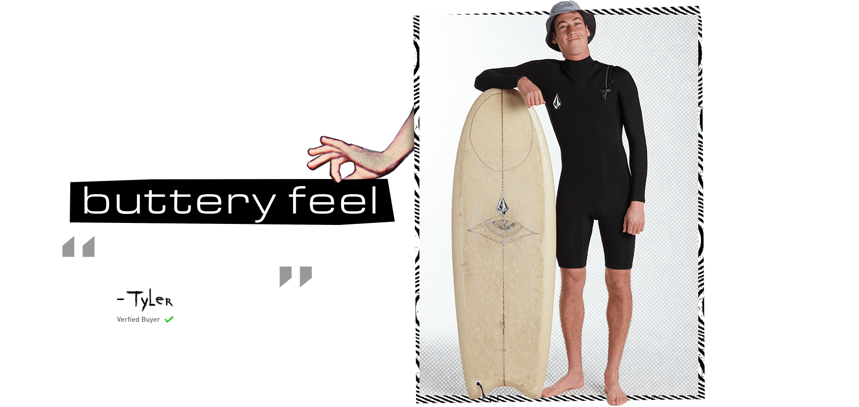 surfer leaning on surfboard buttery feel review by tyler verified buyer